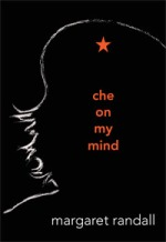 Che on My  Mind