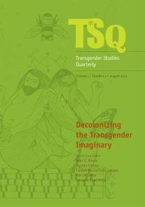 TSQ: Transgender Studies Quarterly, volume 1 and issue 3