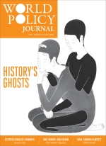"World Policy Journal 33:3, ""History's Ghosts"""