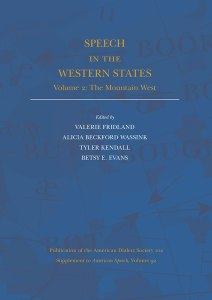 Anthropology duke university press news the most recent publication of the american dialect society speech in the western states volume 2 the mountain west is now available fandeluxe Choice Image