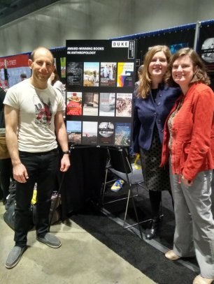 Posing with their prize poster: Harris Solomon, author of Metabolic Living; Susan Helen Ellison, author of Domesticating Democracy; and Kathleen M. Millar, author of Reclaiming the Discarded