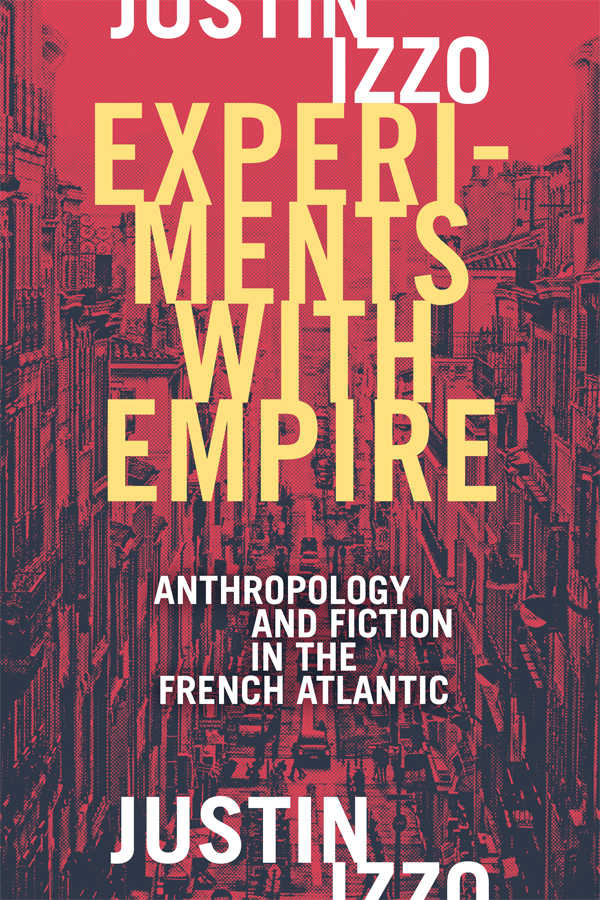 Experiments with Empire by Justin Izzo