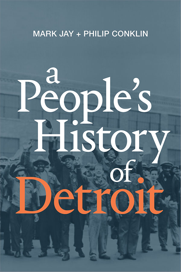 Peoples History of Detroit