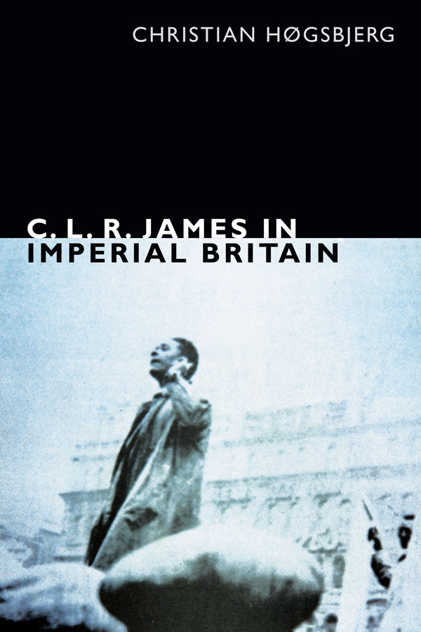 CLR James in Imperial Britain